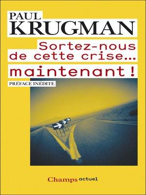 cover image of Sortez-nous de cette crise... maintenant !