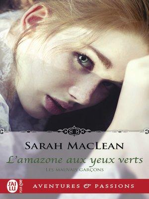 cover image of Les mauvais garçons (Tome 2)--L'amazone aux yeux verts