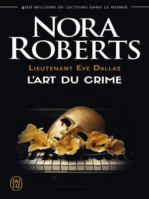 cover image of Lieutenant Eve Dallas (Tome 25)--L'art du crime