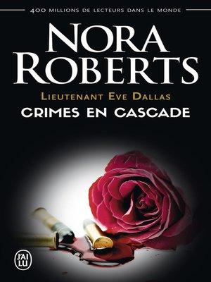 cover image of Lieutenant Eve Dallas (Tome 4)--Crimes en cascade