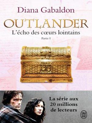 cover image of Outlander (Tome 7, Partie I)--L'écho des cœurs lointains / Le prix de l'indépendance