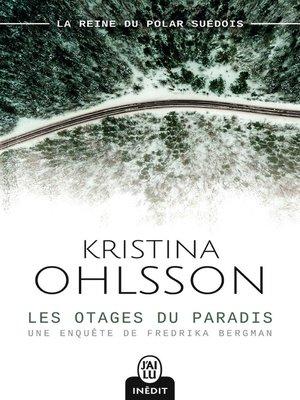 cover image of Les otages du paradis
