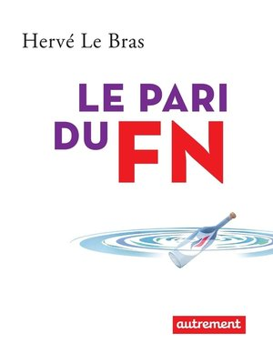 cover image of Le pari du FN