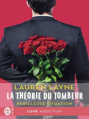 cover image of La théorie du tombeur (Tome 2)--Périlleuse situation