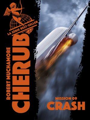 cover image of Cherub (Mission 9) --Crash