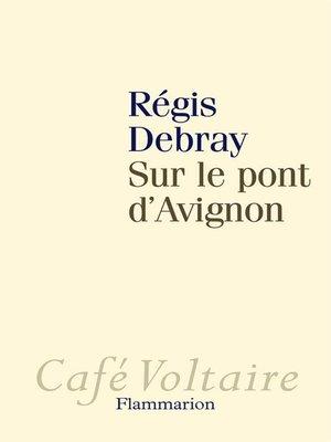 cover image of Sur le pont d'Avignon