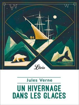 cover image of Un hivernage dans les glaces