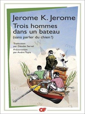 cover image of Trois hommes dans un bateau