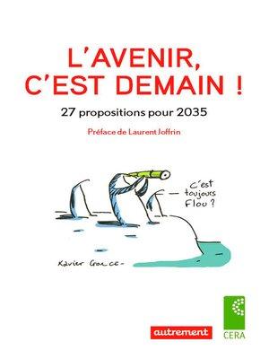 cover image of L'Avenir, c'est demain !
