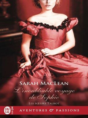 cover image of Les sœurs Talbot (Tome 1)--L'inoubliable voyage de Sophie