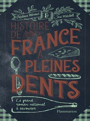 cover image of Histoire de France à pleines dents