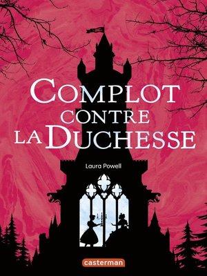 cover image of Alice à votre service ! (Tome 1)--Complot contre la Duchesse