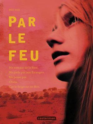 cover image of Par le feu