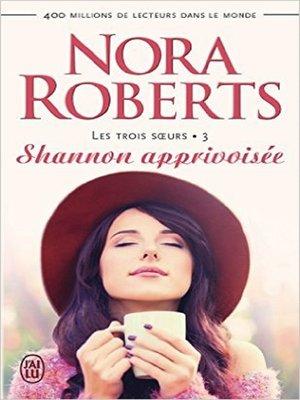 cover image of Les trois sœurs (Tome 3)--Shannon apprivoisée