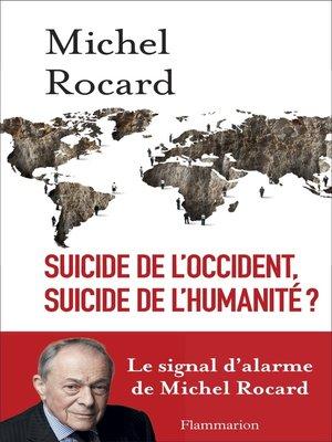 cover image of Suicide de l'Occident, suicide de l'humanité ?