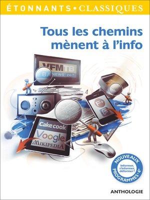 cover image of Tous les chemins mènent à l'info