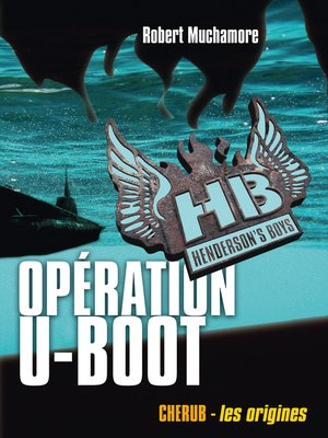 cover image of Henderson's Boys (Tome 4)--Opération U-Boot