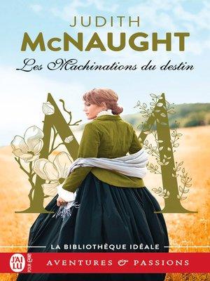 cover image of Les machinations du destin