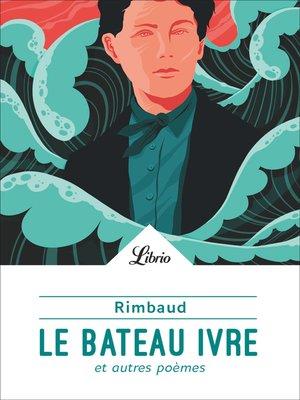 cover image of Le Bateau ivre et autres poèmes