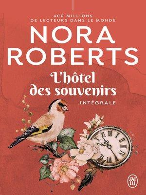 cover image of L'hôtel des souvenirs (L'Intégrale)