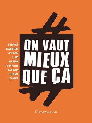 cover image of #On Vaut Mieux Que Ça