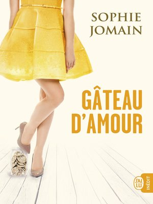 cover image of Gâteau d'amour