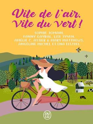 cover image of Vite de l'air, vite du vert!