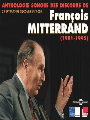 cover image of Anthologie sonore des discours de François Mitterrand (1981-1995)