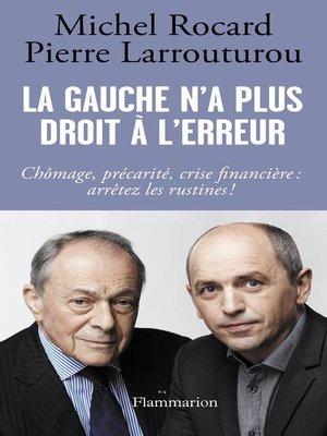 cover image of La gauche n'a plus droit à l'erreur