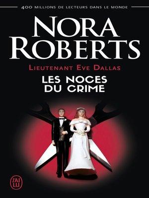 cover image of Lieutenant Eve Dallas (Tome 44)--Les noces du crime