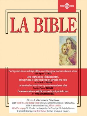 cover image of La Bible. Ancien et nouveau testaments (275 extraits)
