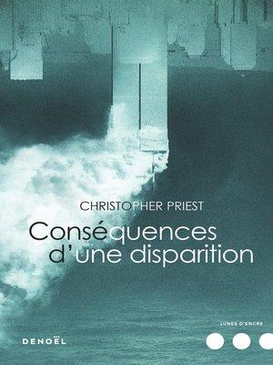 cover image of Conséquences d'une disparition