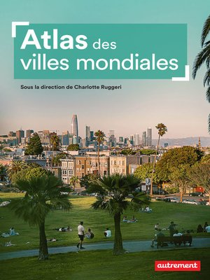 cover image of Atlas des villes mondiales