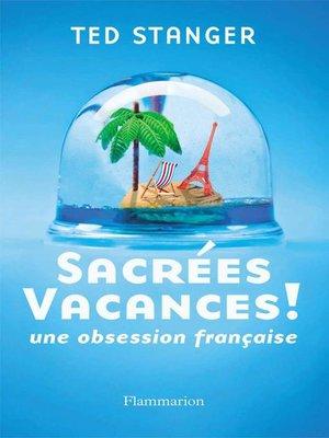 cover image of Sacrées vacances !