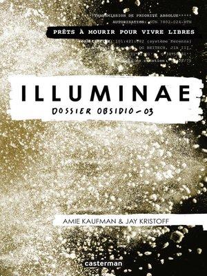 cover image of Illuminae (Tome 3)--Dossier Obsidio -04