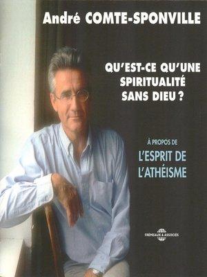 cover image of Qu'est-ce qu'une spiritualité sans Dieu ? À propos de l'athéisme