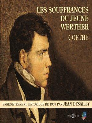 cover image of Les souffrances du jeune Werther