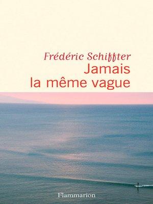 cover image of Jamais la même vague