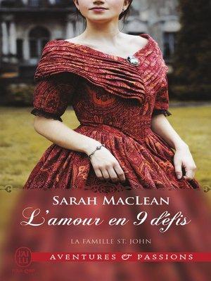 cover image of La famille St. John (Tome 1)--L'amour en 9 défis