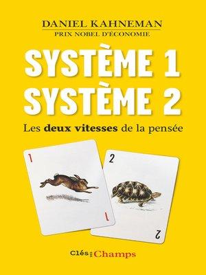 cover image of Système 1 / Système 2. Les deux vitesses de la pensée