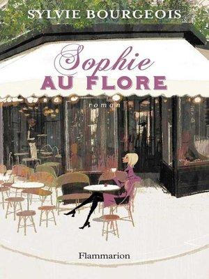 cover image of Sophie au Flore