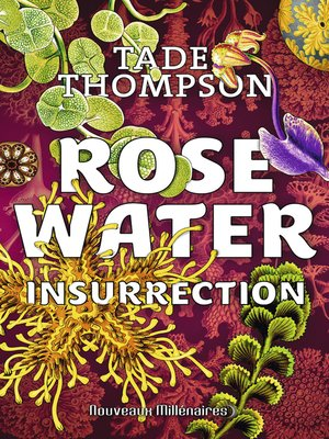 cover image of Rosewater (Tome 2)--Insurrection