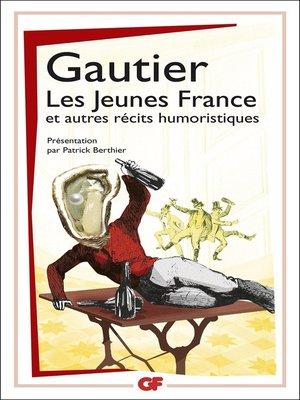 cover image of Les Jeunes France, et autres récits humoristiques