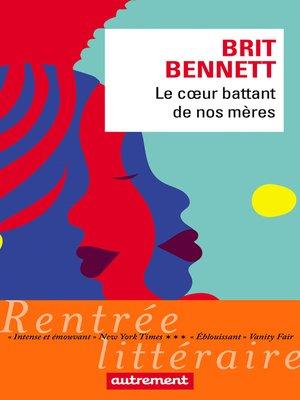 cover image of Le cœur battant de nos mères