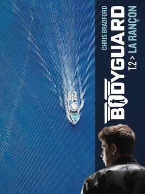 cover image of Bodyguard (Tome 2)--La rançon