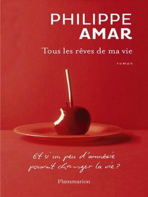 cover image of Tous les rêves de ma vie