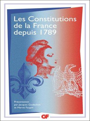 cover image of Les Constitutions de la France depuis 1789