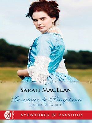 cover image of Les sœurs Talbot (Tome 3)--Le retour de Seraphina