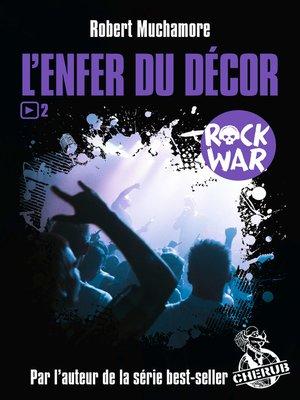 cover image of Rock War (Tome 2)--L'enfer du décor