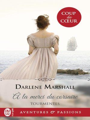 cover image of Tourmentes (Tome 1)--À la merci du corsaire